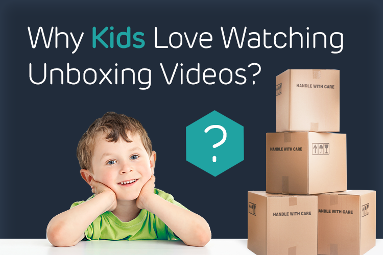 kids_unboxing-750x500