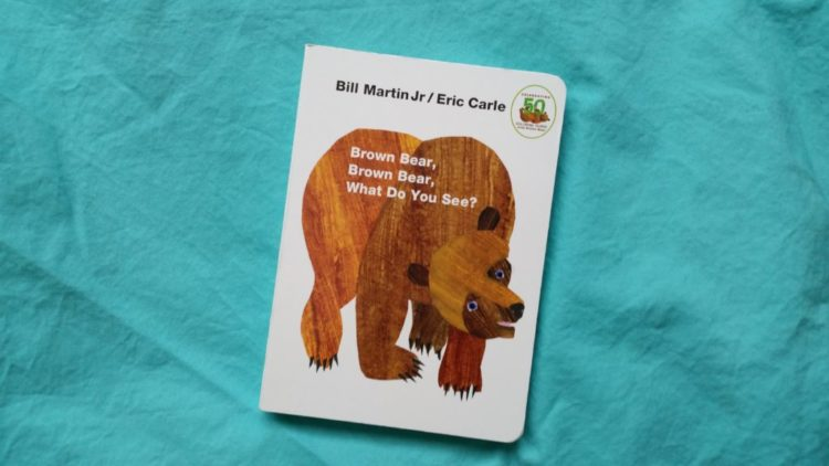 Brown Bear, What Do You See by Bill Martin Jr.